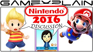 Nintendo in 2016 Discussion Part 2 - NX, Mother 3, & Nintendo Expanding