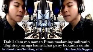 (Dear Duterte) New Song for President Duterte By:Hambog ng Sagpro