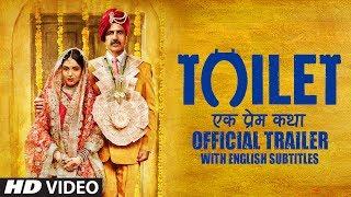 Toilet Ek Prem Katha Trailer With English Subtitles | Akshay Kumar | Bhumi Pednekar | 11 Aug 2017