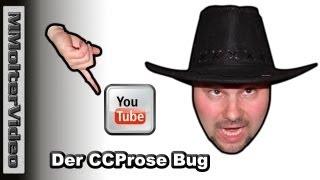 Neuer YouTube Bug oder Der CCProse Bug von MMolterVideo