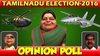 Tamilnadu Election 2016 Animation Part - 2  Massive Opinion Poll Results - கருத்து கணிப்பு