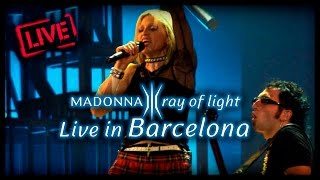 Madonna - Ray of Light (Live in Barcelona, June 9th 2001, from the Drowned World Tour)