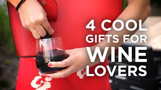 4 Cool Gifts For Wine Lovers