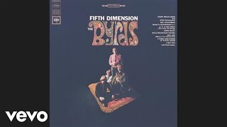 The Byrds - 5D (Fifth Dimension) (Audio)