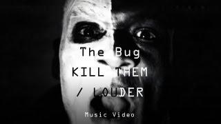 The Bug -