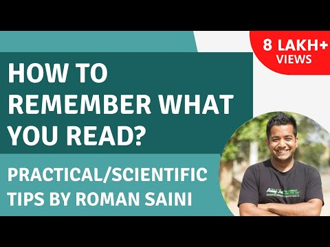 How to remember retain better anything you study Practical Scientific Tips Roman Saini