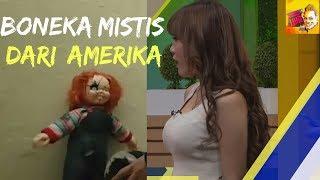 BONEKA MISTIS DARI AMERIKA | RUMAH UYA (09/01/18) 1-4