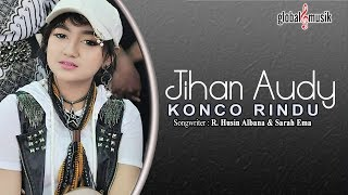 Jihan Audy - Konco Rindu (Official Lyric Video)