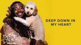 DRAM - Deep Down In My Heart (Official Audio)