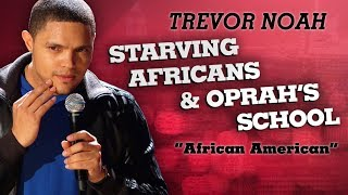 """Starving Africans & Oprah"