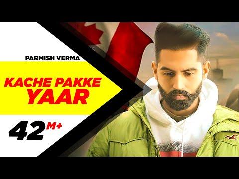 Xxx Mp4 Kache Pakke Yaar Full Video Parmish Verma Desi Crew Latest Punjabi Song 2018 Speed Records 3gp Sex