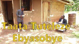 Tuteleze Ebyasobye - Ugandan Comedy skits.