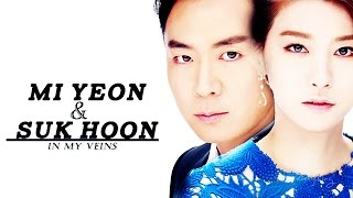 Mi Yeon & Suk Hoon | In My Veins