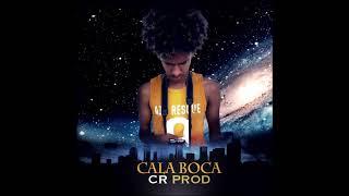 CR PROD | CALA A BOCA (Oficial Audio)