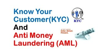 Best Explained - Know Your Customer(KYC) & Anti Money Laundering(AML)!! - Study Capsule