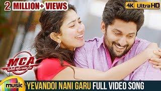 Yevandoi Nani Garu Full Video Song 4K   MCA Video songs   Nani   Sai Pallavi   Dil Raju   DSP