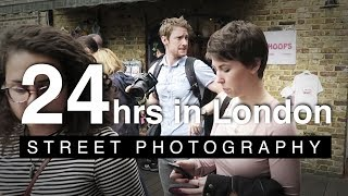 24hrs in London | Street Photography