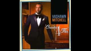 Worship Medley - Vashawn Mitchell