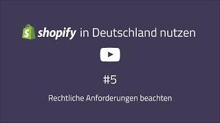 Shopify Deutschland Guide #5: Rechtssicher und AGB Checkbox [VIDEO]