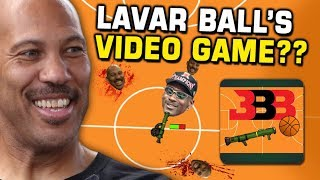 Lavar Ball has a video game?