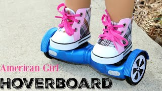DIY American Girl Hoverboard