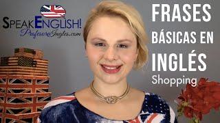 Frases básicas Shopping De Compras Frases en inglés de Compras