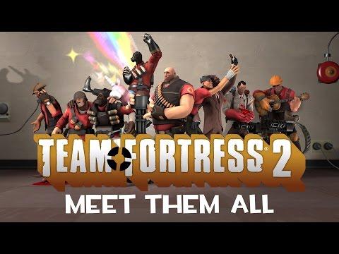 Team Fortress 2 Meet Them All 2007 2012 1080p