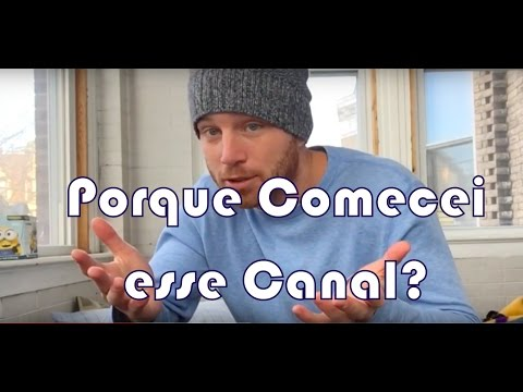 Porque comecei meu Canal em Português?
