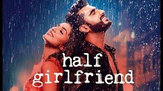 Main Phir Bhi Tumko Chahunga - Arijit Singh - Half Girlfriend - Arjun & Shraddha- Mix by Broken Ishq