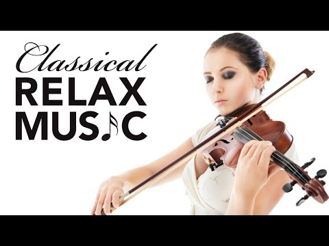 Classical Music for Relaxation Music for Stress Relief Relax Music Instrumental Music ♫E080