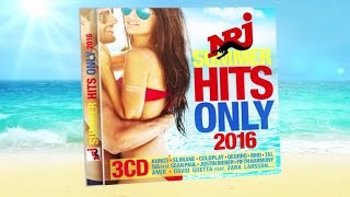 NRJ SUMMER HITS ONLY 2016 - Sortie le 24 juin 2016