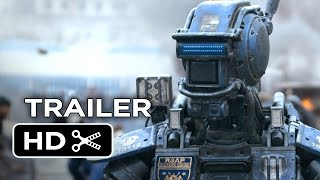 Chappie Official Trailer #1 (2015) - Hugh Jackman, Sigourney Weaver Robot Movie HD