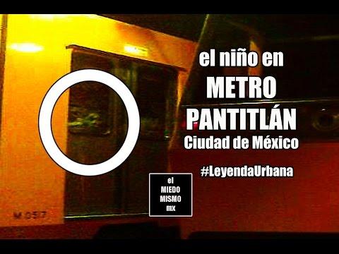 El niño en metro Pantitlán (Leyenda urbana de terror)