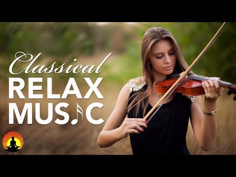 Classical Music for Relaxation Music for Stress Relief Relax Music Instrumental Music ♫E024
