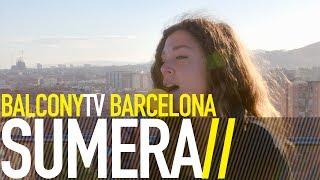 SUMERA - ANIMAL (BalconyTV)