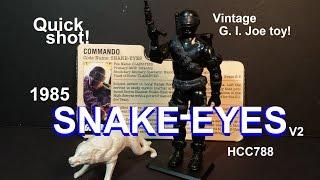 HCC788 Quick Shot! 1985 SNAKE-EYES v2 - vintage G. I. Joe toy!