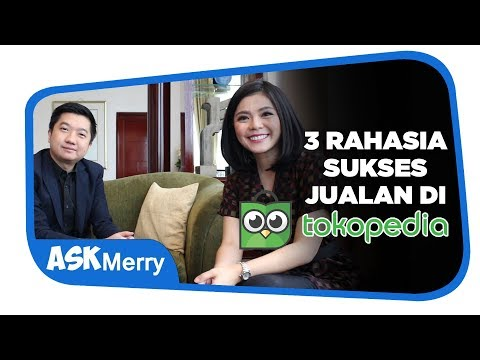 Download 3 RAHASIA SUKSES JUALAN DI TOKOPEDIA | Cool Collab | Merry Riana free