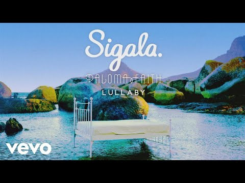 Download Sigala, Paloma Faith - Lullaby (Audio) free