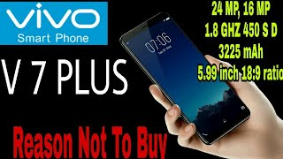 vivo v7 plus best selfie camera and music phone pros and cons specifications and my opinion.
