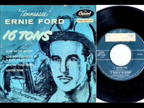 Download Sixteen Tons =  Tennessee Ernie Ford  #1  1956