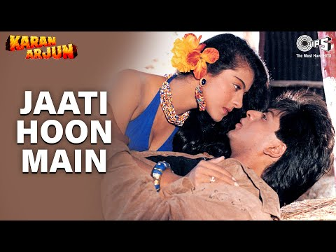 Xxx Mp4 Jaati Hoon Main Karan Arjun Shahrukh Khan Amp Kajol Kumar Sanu Amp Alka Yagnik Rajesh Roshan 3gp Sex