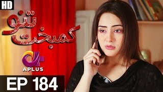 Kambakht Tanno - Episode 184 uploaded on 31-08-2017 72542 views