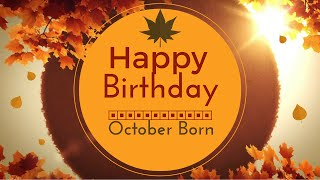 October Born Birthday Wishes | Gorgeous Happy Birthday Video