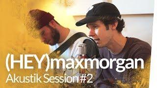 Akustik Session #2 : (HEY)maxmorgan & The Fam – Floaters | Kliemannsland