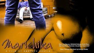 Marichika - A Gay Themed Hindi Short Film on Exploitation of Male Models