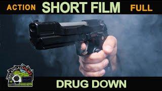 Drug Down [2016] Pinoy Short Film