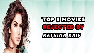 Top 5 Blockbuster Movies Rejected by Katrina Kaif