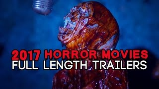 Horror Movies 2017 (FULL LENGTH TRAILERS)