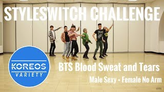 [Koreos Variety] EP 39 - Styleswitch: BTS Blood Sweat and Tears Sexy Male + No Arm Female versions