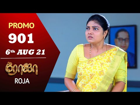 ROJA Serial Episode 901 Promo ரோஜா Priyanka Sibbu Suryan Saregama TV Shows Tamil